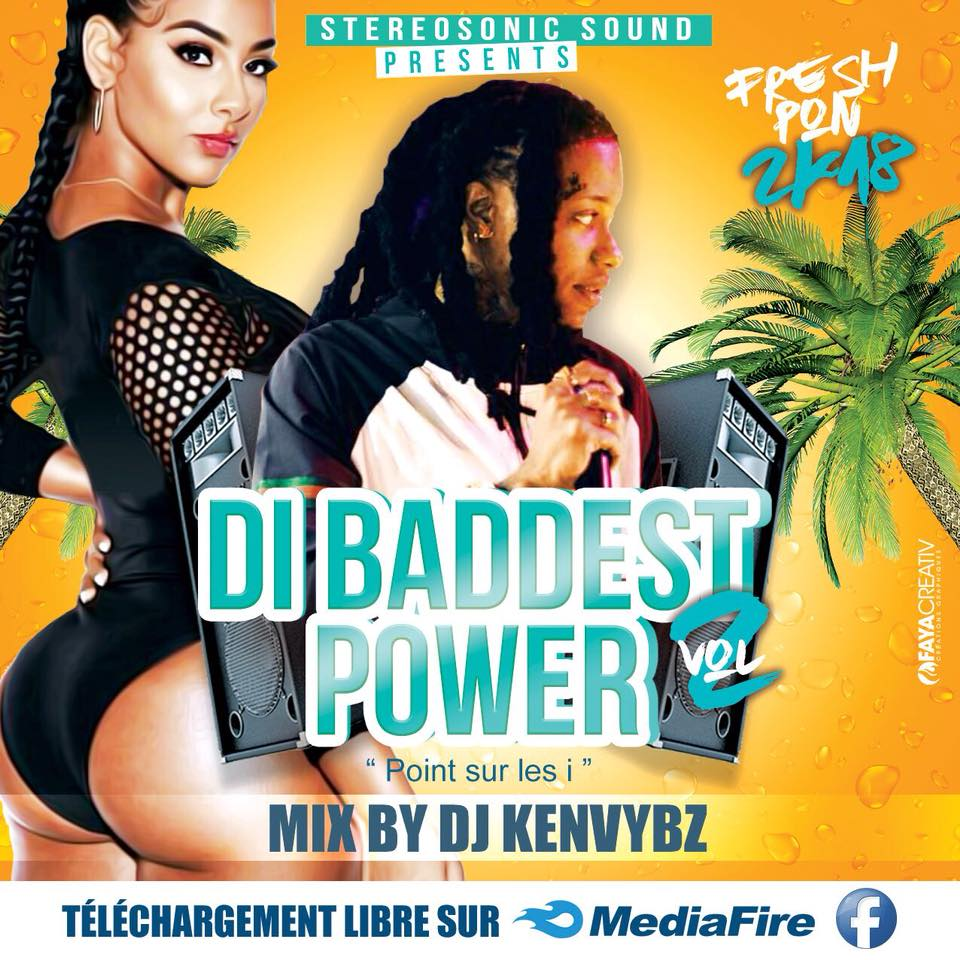 Stéreo Sonic Sound Presents Di Baddest Power Vol.2 By Dj Ken Vybz