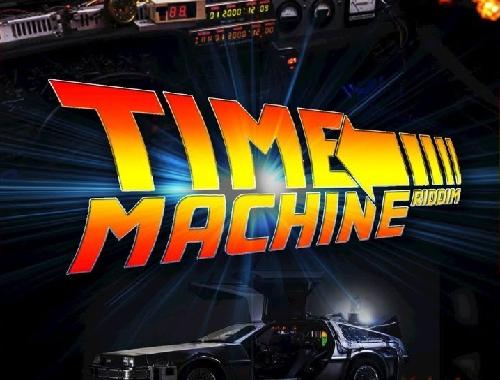 Time Machine Riddim