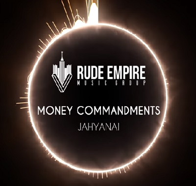 Jahyanai – Money Commandments (Audio)