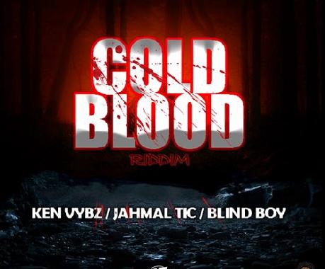 Cold Blood Riddim