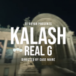 Dj Bryan & Kalash - Real G