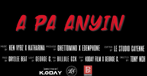 Ken Vybz & Katharina – A Pa Anyin (Vidéo)