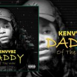Ken Vybz - Daddy Of The War