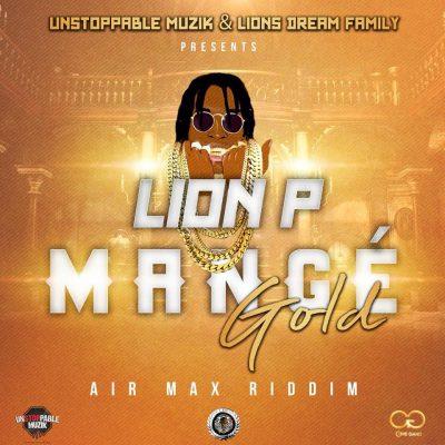 Lion P – Mangé Gold (Audio)