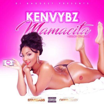 Ken Vybz – Mamacita (Audio)