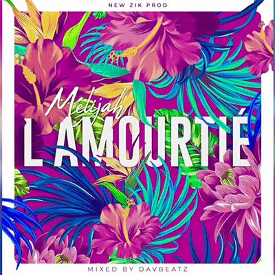MéliJah – L'amourtié (Audio)