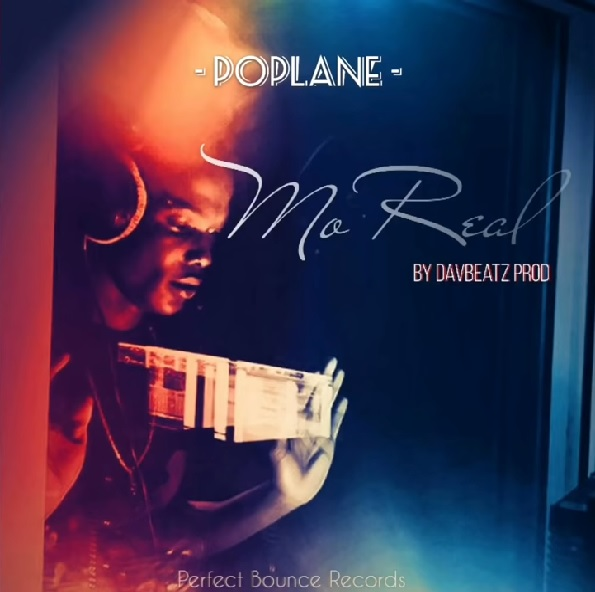 Poplane – Mo Real (Audio)