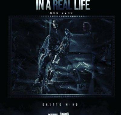 Ken Vybz – In A Real Life (Album)