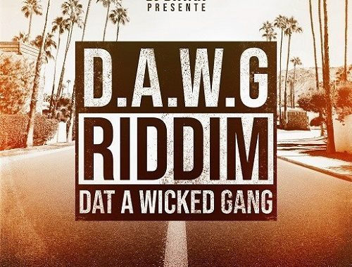 Dawg Riddim (Dat a Wicked Gang)
