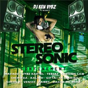 DJ KEN VYBZ // STEREO SONIC // CONFINEMENT