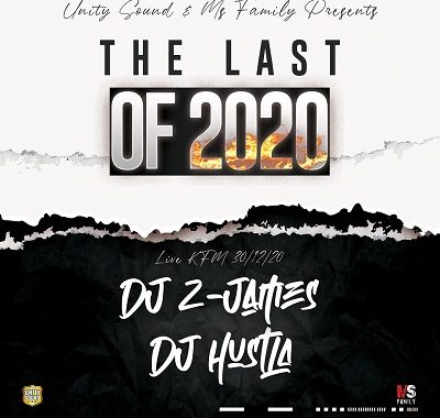 The Last Of 2020 (Dj Hustla) & (Dj Z-James) à KFM
